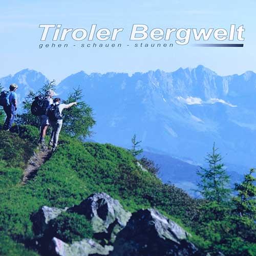 Tiroler Bergwelt von Herbert Laiminger & Hans Laiminger